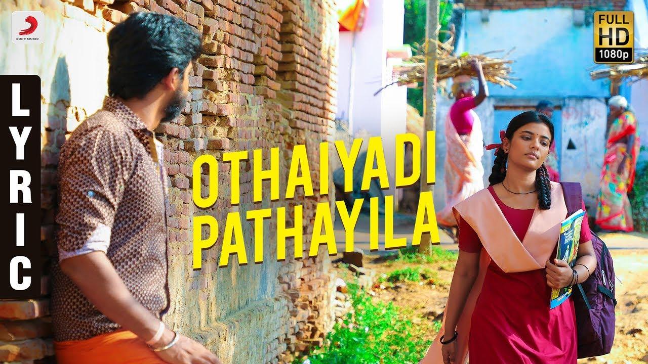 Othaiyadi Pathayila Song Lyrics