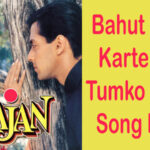 Bahut Pyaar Karte Hain Song Lyrics