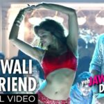 Dilliwali Girlfriend Song Lyrics