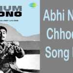 Abhi Na Jaao Chhod Kar song lyrics